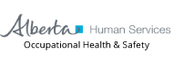 Alberta Human Services - Occupational Health & Safety
